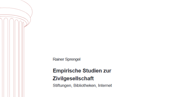 Empirische Studien zur Zivilgesellschaft – Stiftungen, Bibliotheken, Internet
