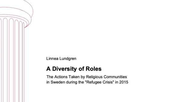 "A Diversity of Roles: The Actions Taken by Religious Communities in Sweden during the ""Refugee Crisis"" in 2015"