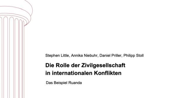 Die Rolle der Zivilgesellschaft in internationalen Konflikten. Das Beispiel Ruanda.