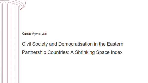 Civil Society and Democratisation in the Eastern Partnership Countries: A Shrinking Space Index