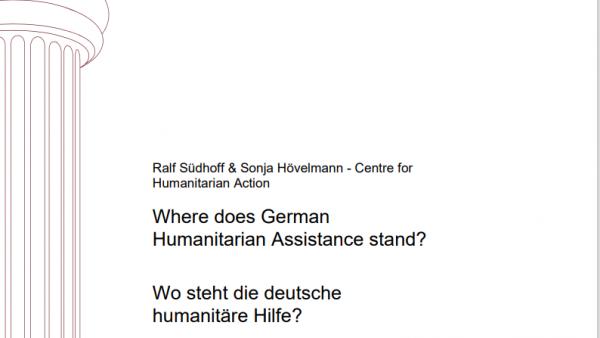 Where does German Humanitarian Assistance stand? Wo steht die deutsche humanitäre Hilfe?