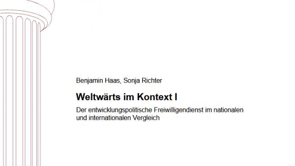 Weltwärts im Kontext I und II: der entwicklungspolitische Freiwilligendienst im Vergleich zu staatlichen Instrumenten der entwicklungspolitischen Bildungsarbeit