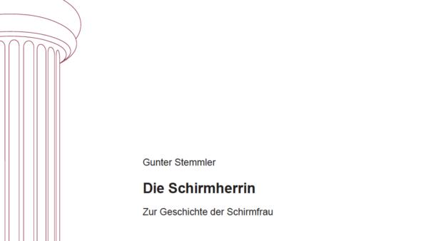 Die Schirmherrin: Zur Geschichte der Schirmfrau