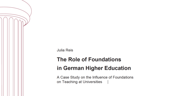 The Role of Foundations  in German Higher Education