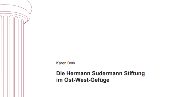 Die Hermann Sudermann Stiftung im Ost-West-Gefüge