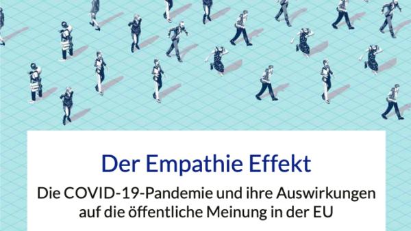 Neuer Report: Der Empathie Effekt – Die COVID-19-Pandemie und ihre Auswirkungen auf die öffentliche Meinung in der EU
