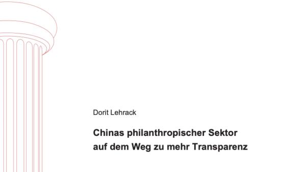 Chinas philanthropischer Sektor auf dem Weg zu mehr Transparenz