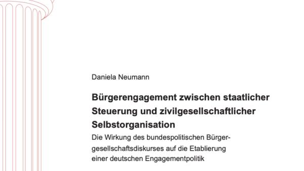 Bürgerengagement zwischen staatlicher Steuerung und zivilgesellschaftlicher Selbstorganisation