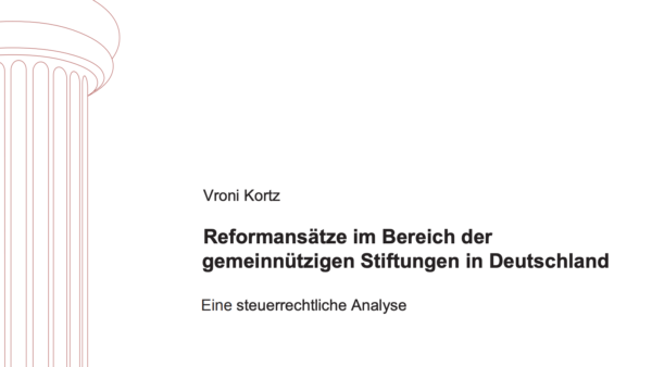 Reformansätze im Bereich der gemeinnützigen Stiftungen in Deutschland