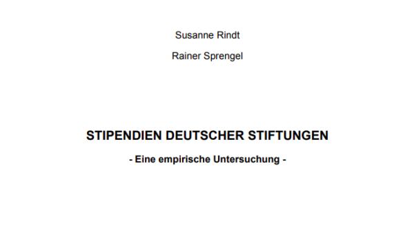 Stipendien Deutscher Stiftungen. Eine empirische Untersuchung