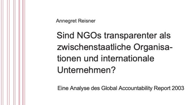 Sind NGOs transparenter als zwischenstaatliche Organisationen und internationale Unternehmen?
