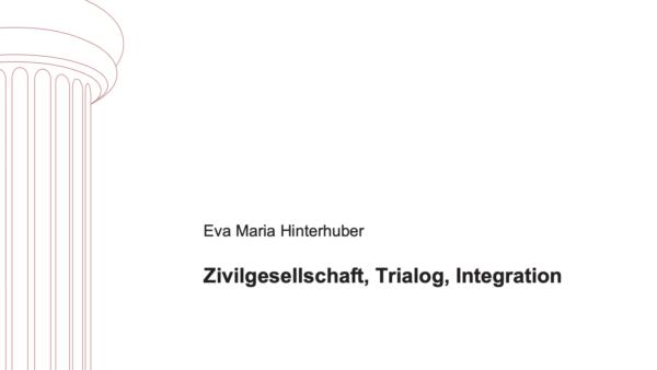 Zivilgesellschaft, Trialog, Integration