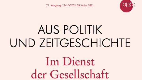 Neuer Beitrag im aktuellen APuZ: Zivilgesellschaft und gesellschaftlicher Zusammenhalt