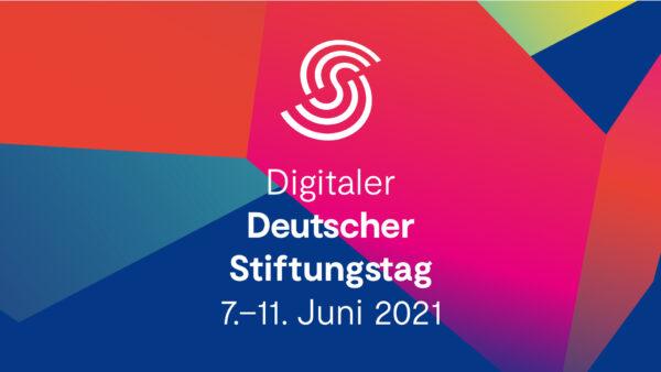 Digitaler Deutscher Stiftungstag 2021 – Gemeinsam Zusammenhalt gestalten!