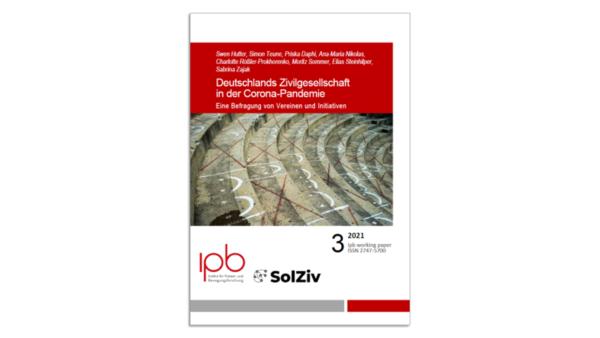Deutschlands Zivilgesellschaft in der Corona-Pandemie – Working Paper 3.2021 erschienen