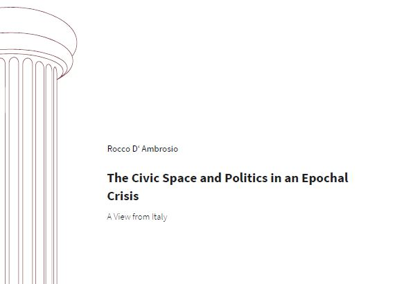 The Civic Space and Politics in an Epochal Crisis