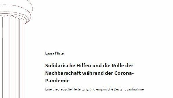 Solidarische Hilfen und die Rolle der Nachbarschaft während der Corona- Pandemie